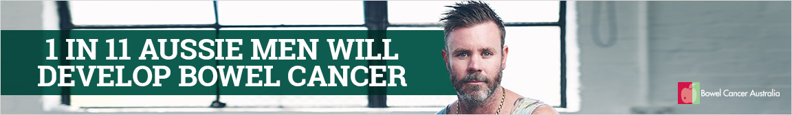 1152x168 BCA Banner Ad Bowel Cancer in Men 1 in 11