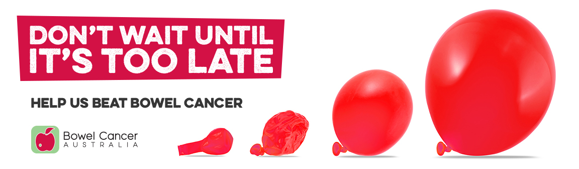 Campaign Dont Wait Bowel Cancer Australia