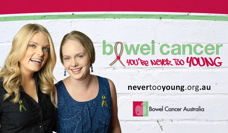 Bowel Cancer Australia Advocacy Never too young 770