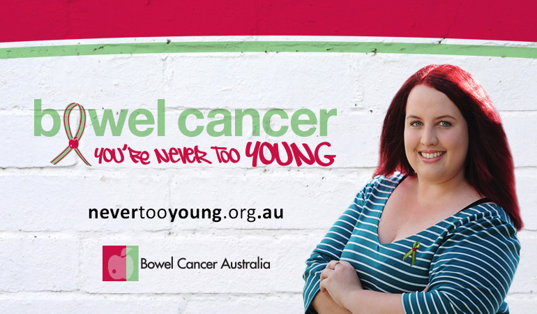 Bowel Cancer Australia Advocacy Youre-Never-Too-Young-Stephanie 770