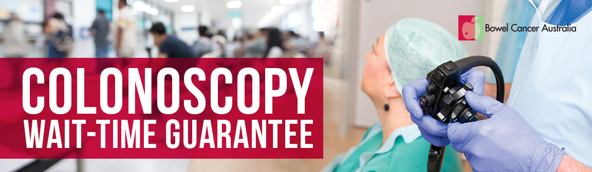 Bowel Cancer Australia Colonoscopy Wait Time Guarantee