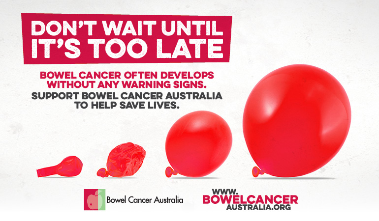 Bowel Cancer Australia Dont Wait Until Its Too Late