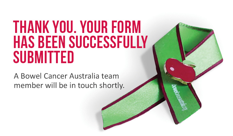 Bowel Cancer Australia Form Submitted