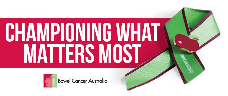 Bowel Cancer Australia Championing What Matters Most